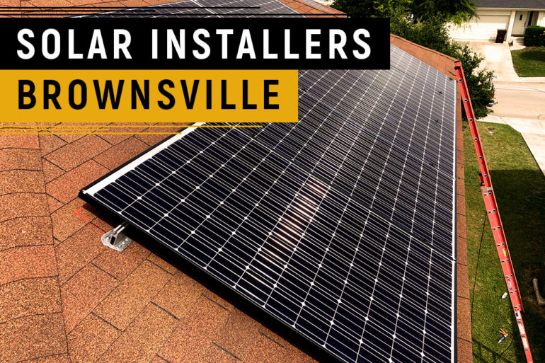 Solar Installers Brownsville, Texas