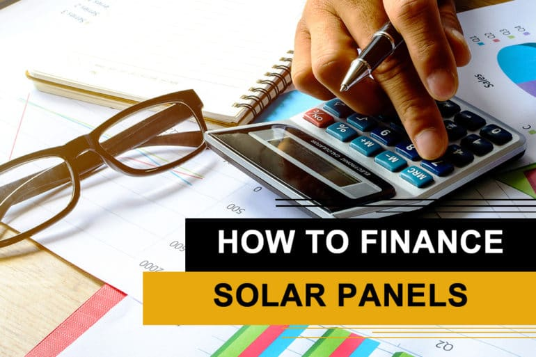 How to finance Solar Panels in Texas