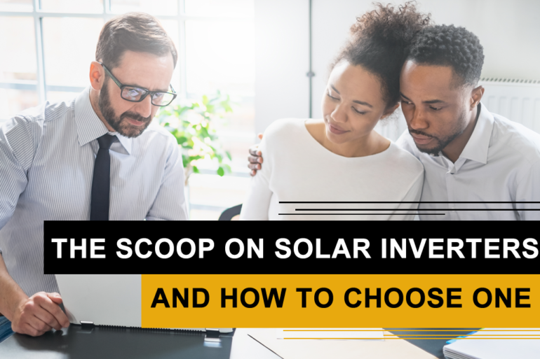 The scoop on solar inverters and how to choose one