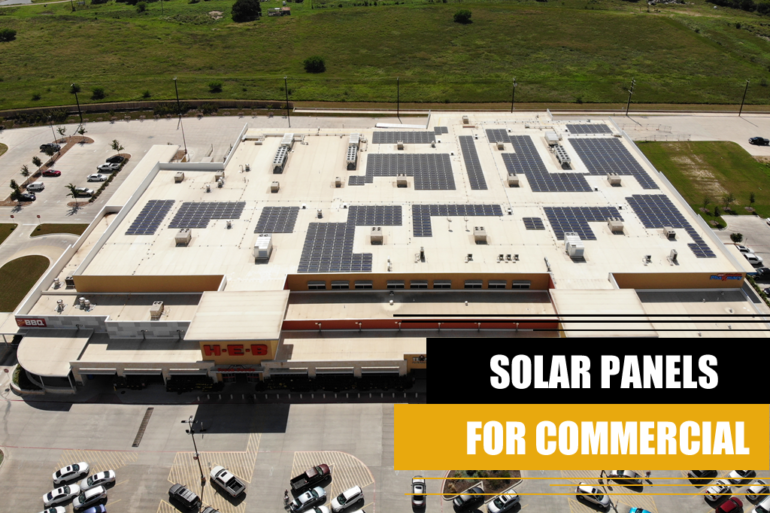 SOLAR PANELS FOR COMMERCIAL