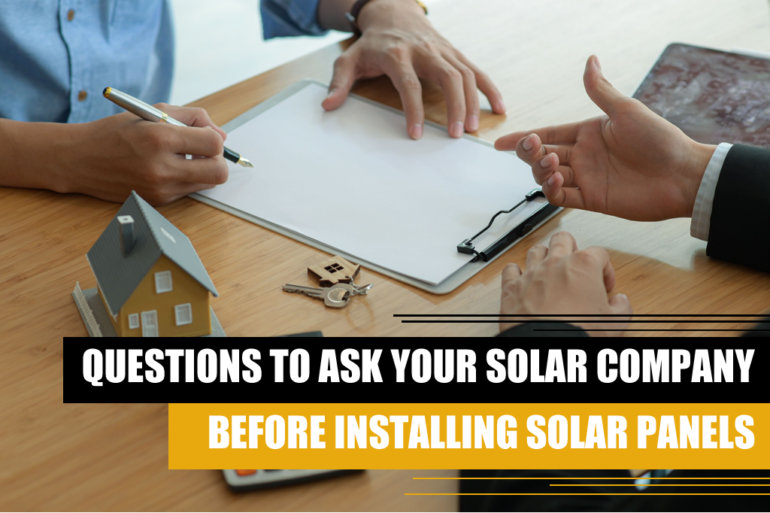 Questions to ask your solar company before installing solar panels in San Antonio texas