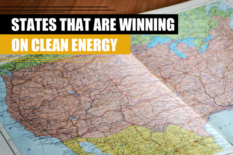 States that are winning on clean energy